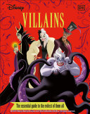 Book cover of DISNEY VILLAINS THE ESSENTIAL GUIDE NEW