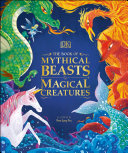Book cover of BOOK OF MYTHICAL BEASTS & MAGICAL CREA