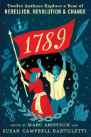 Book cover of 1789 - 12 AUTHORS EXPLORE A YEAR OF REBE