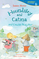Book cover of HOUNDSLEY & CATINA & COUSIN WAGSTER