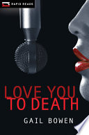 Book cover of LOVE YOU TO DEATH