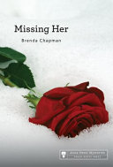 Book cover of MISSING HER