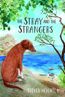 Book cover of STRAY & THE STRANGERS