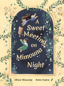 Book cover of SWEET MEETING ON MIMOUNA NIGHT