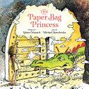 Book cover of PAPER BAG PRINCESS UNABRIDGED