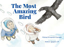 Book cover of MOST AMAZING BIRD