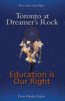Book cover of TORONTO AT DREAMER'S ROCK & EDUCATION IS