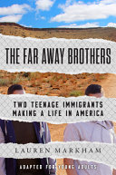 Book cover of FAR AWAY BROTHERS - YA EDITION