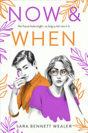 Book cover of NOW & WHEN