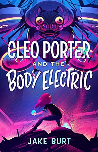 Book cover of CLEO PORTER & THE BODY ELECTRIC
