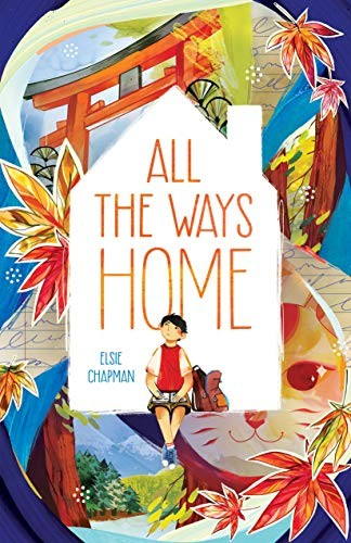 Book cover of ALL THE WAYS HOME