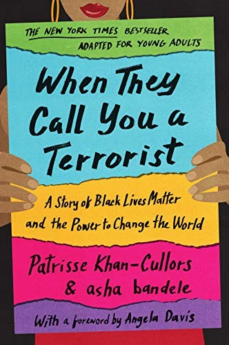 Book cover of WHEN THEY CALL YOU A TERRORIST - YA ED