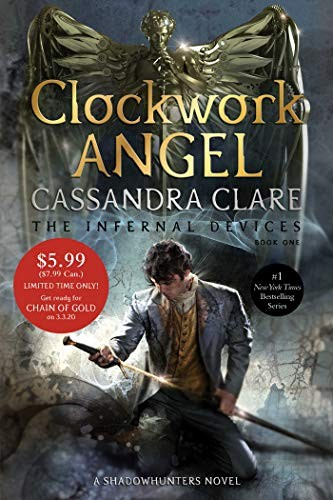 Book cover of INFERNAL DEVICES 01 CLOCKWORK ANGEL