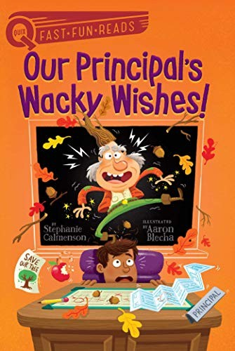 Book cover of OUR PRINCIPAL'S WACKY WISHES