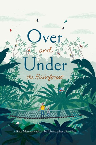 Book cover of OVER & UNDER THE RAINFOREST
