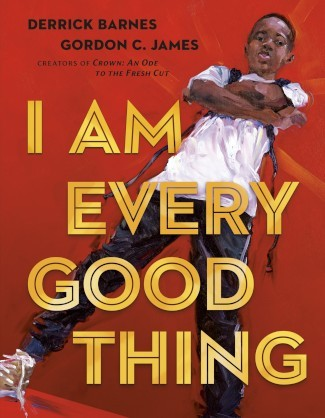 Book cover of I AM EVERY GOOD THING