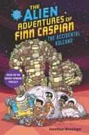 Book cover of FINN CASPIAN 02 - THE ACCIDENTAL VOLCANO