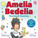 Book cover of AMELIA BEDELIA STORYBOOK FAVORITES 02