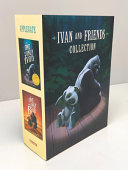Book cover of IVAN & FRIENDS 2-BOOK COLLECTION