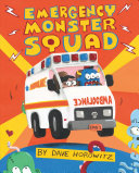 Book cover of EMERGENCY MONSTER SQUAD