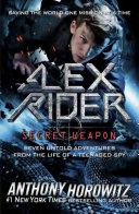 Book cover of ALEX RIDER - SECRET WEAPON