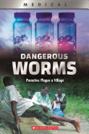 Book cover of DANGEROUS WORMS
