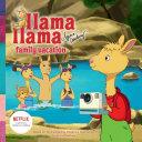 Book cover of LLAMA LAMA FAMILY VACATION