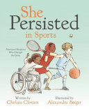 Book cover of SHE PERSISTED IN SPORTS