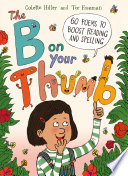 Book cover of B ON YOUR THUMB 60 POEMS TO BOOST READIN