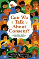Book cover of CAN WE TALK ABOUT CONSENT