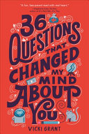 Book cover of 36 QUESTIONS THAT CHANGED MY MIND ABOUT YOU