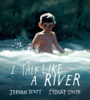 Book cover of I TALK LIKE A RIVER
