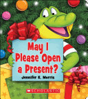Book cover of MAY I PLEASE OPEN A PRESENT