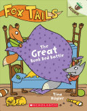 Book cover of FOX TAILS 01 GREAT BUNK BED BATTLE