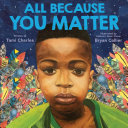 Book cover of ALL BECAUSE YOU MATTER