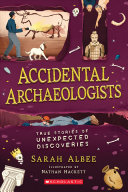 Book cover of ACCIDENTAL ARCHAEOLOGISTS