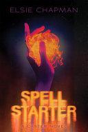 Book cover of CASTER 02 SPELL STARTER