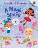 Book cover of FAIRYLIGHT FRIENDS 01 MAGIC SPARK