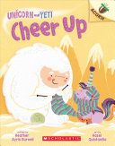 Book cover of UNICORN & YETI 04 CHEER UP