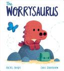 Book cover of WORRYSAURUS