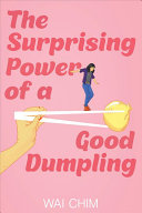 Book cover of SURPRISING POWER OF A GOOD DUMPLING