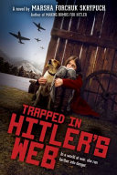 Book cover of TRAPPED IN HITLER'S WEB
