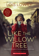 Book cover of LIKE THE WILLOW TREE