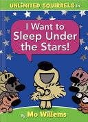 Book cover of I WANT TO SLEEP UNDER THE STARS