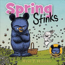 Book cover of SPRING STINKS