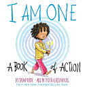 Book cover of I AM ONE - A BOOK OF ACTION