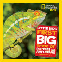 Book cover of LITTLE KIDS 1ST BIG BOOK OF REPTILES & A