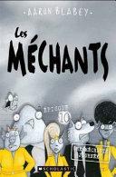 Book cover of MECHANTS 10 UNE MECHANTE JOURNEE