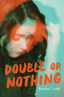 Book cover of DOUBLE OR NOTHING
