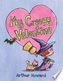 Book cover of MY CREEPY VALENTINE
